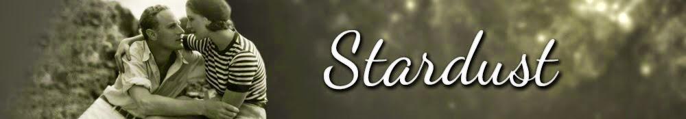 Stardust: My Classic Film Fantasies