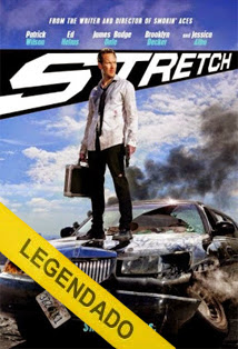 Stretch – Legendado