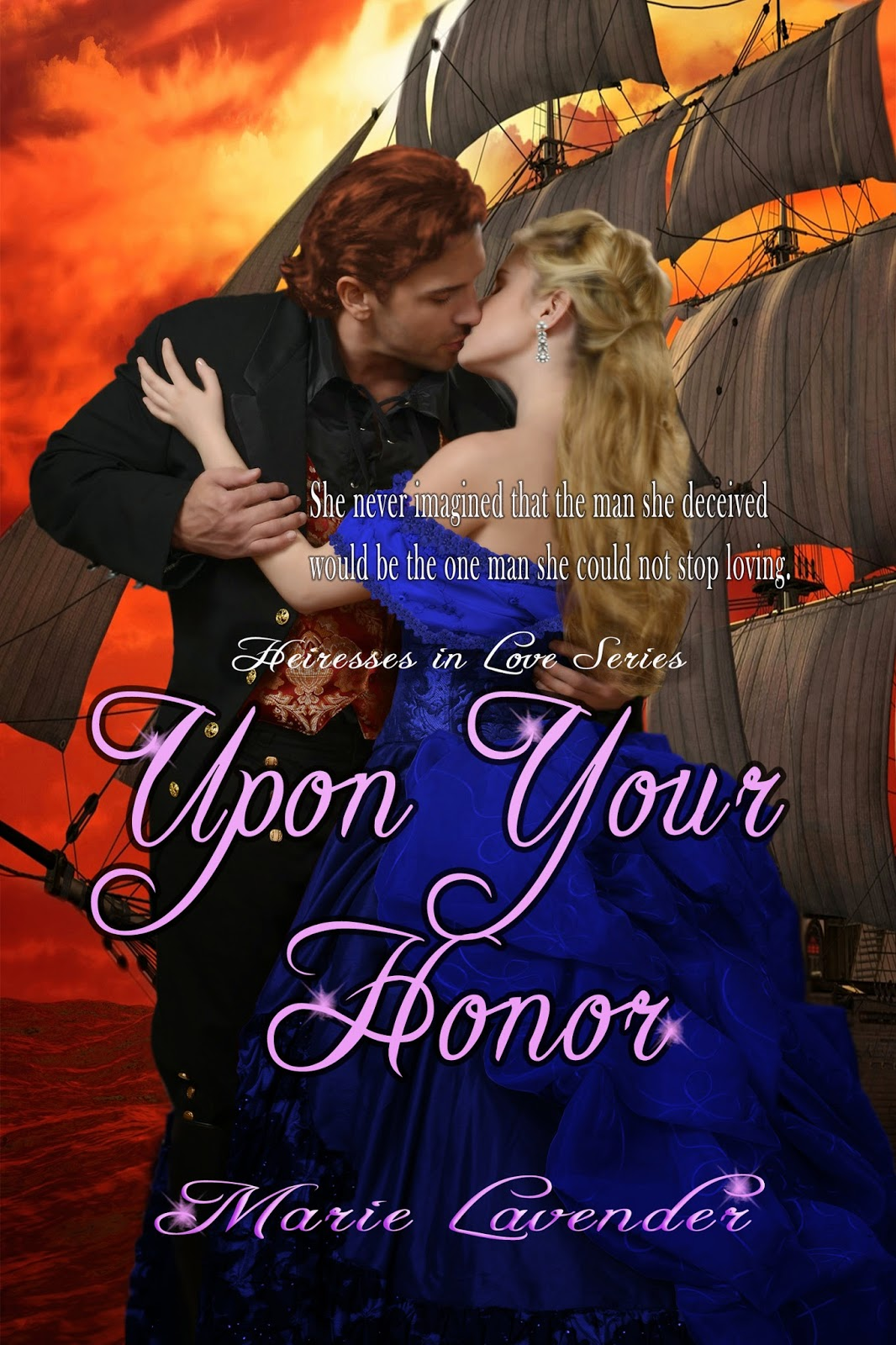 http://www.amazon.com/Upon-Your-Honor-Marie-Lavender-ebook/dp/B00JTKTODG/