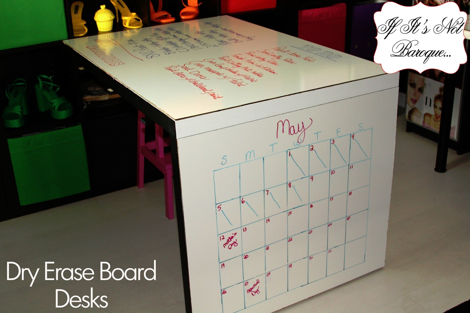 If Its Not Baroque Dry Erase Board Desks for Less