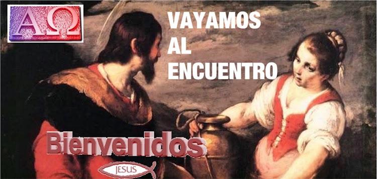 VAYAMOS AL ENCUENTRO