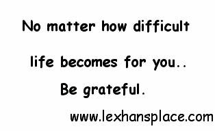 be grateful lexhansplace