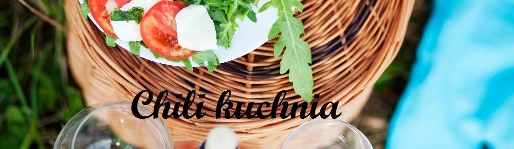 Blog kulinarny - Chili Kuchnia