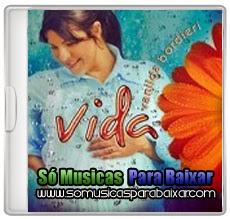 musicas+para+baixar CD Vanilda Bordieri – Vida (2014)
