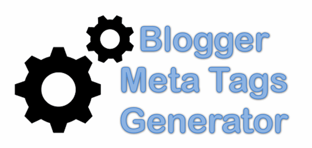 Blogger Meta Tags Description and Keywords Generator