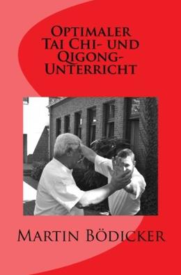 Taschenbuch: Optimaler Tai Chi- und Qigong-Unterricht