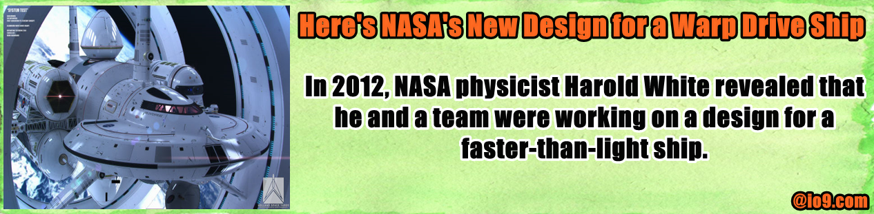 http://io9.com/heres-nasas-new-design-for-a-warp-drive-ship-1588948192?utm_campaign=socialflow_io9_facebook&utm_source=io9_facebook&utm_medium=socialflow