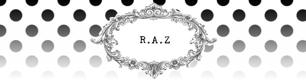 ♥♥ RAZ© ♥♥