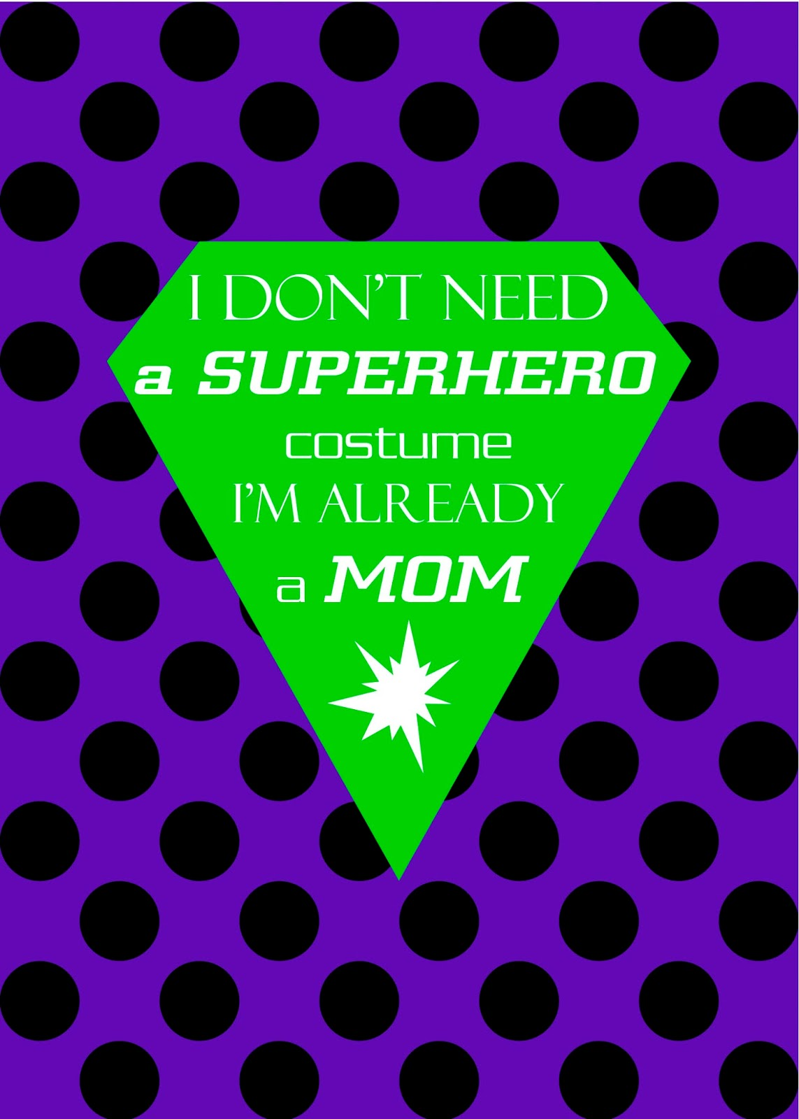 free printable superhero moms