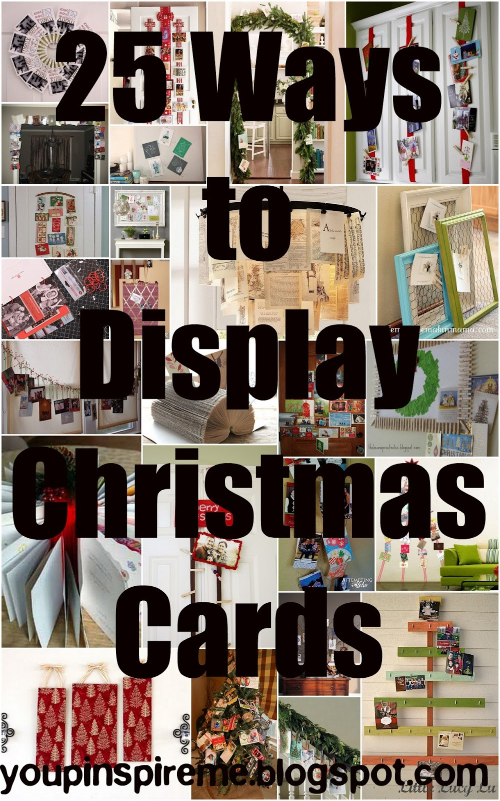 you pinspire me 25 ways to display christmas cards