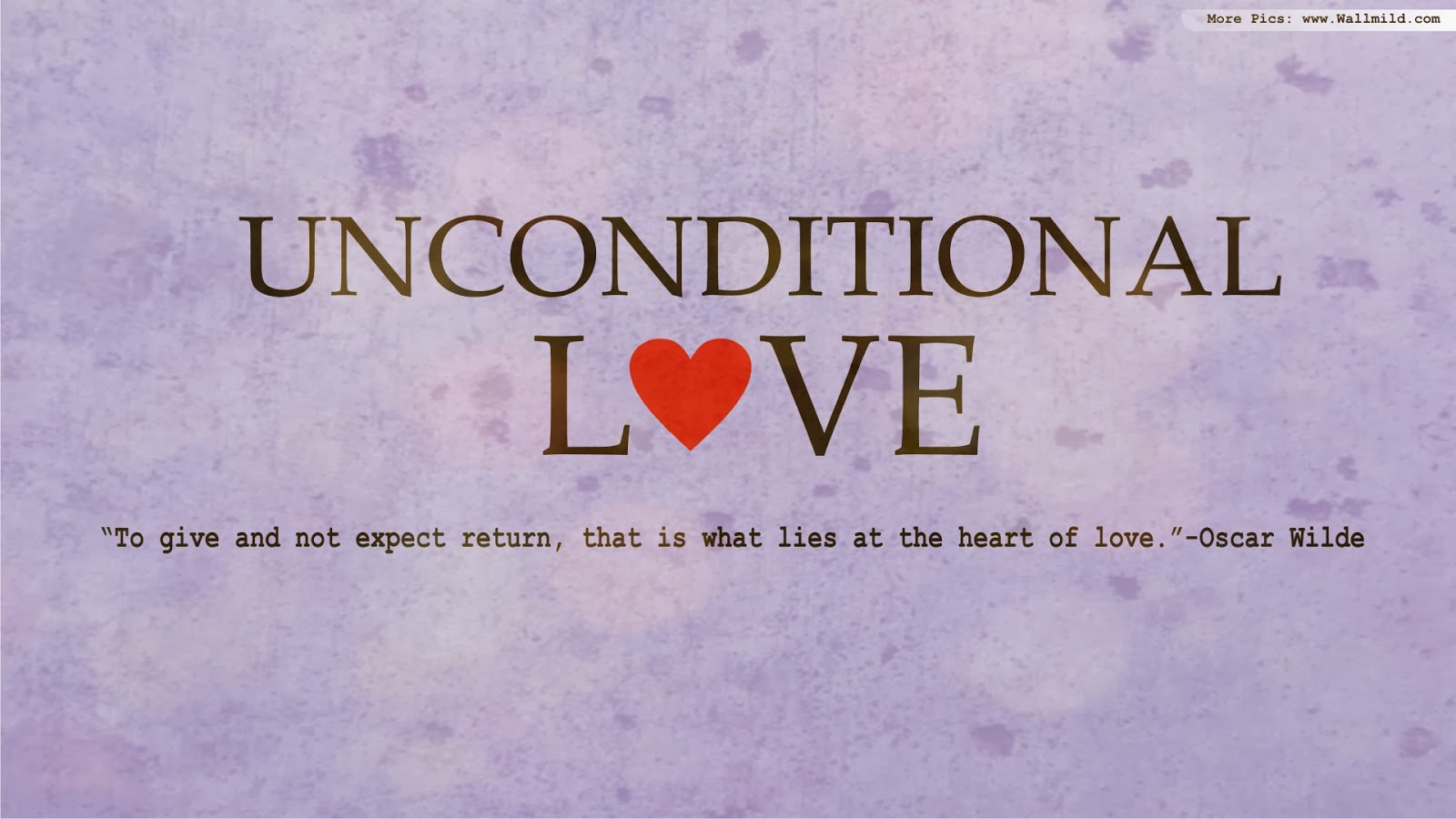 Love Quotes With Pictures : 13+ Unconditional love Quotes Love Communication