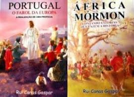 "ADQUIRA JÁ O SEU! ""Portugal - O Farol da Europa"" e ""África Mórmon"""""