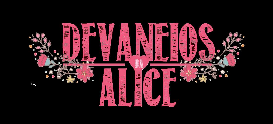 Devaneios da Alice ♥