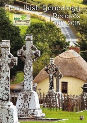 'New Irish Genealogy Records 2011-2015': exclusive e-book