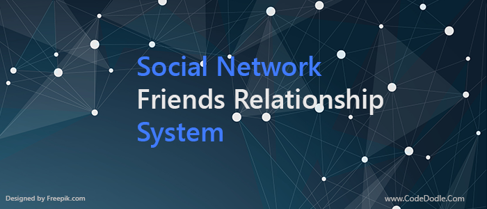 Social Network Friends Relationship System