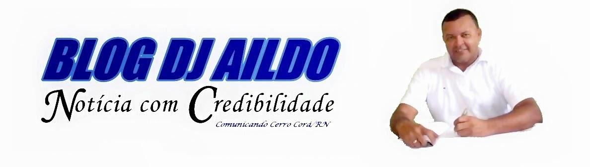 BLOG DJ AILDO