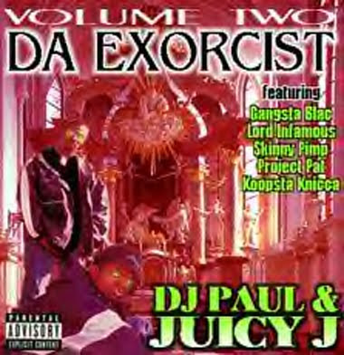 DJ_Paul_and_Juicy_J_-_Vol._2_Da_Exorcist-1994-STR