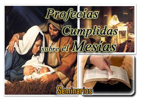 Profecías Cumplidas sobre el Mesías - Seminarios