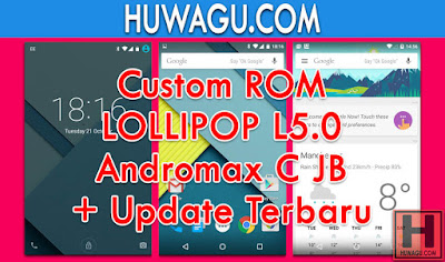 Custom ROM Lollipop L5.0 Andromax C JB (Jelly Bean)