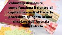 L'Agenzia delle Entrate chiarisce la voluntary disclosure in una circolare