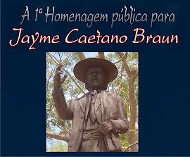 Tudo sobre a 1ª Homenagem Pública a Jayme Caetano Braun