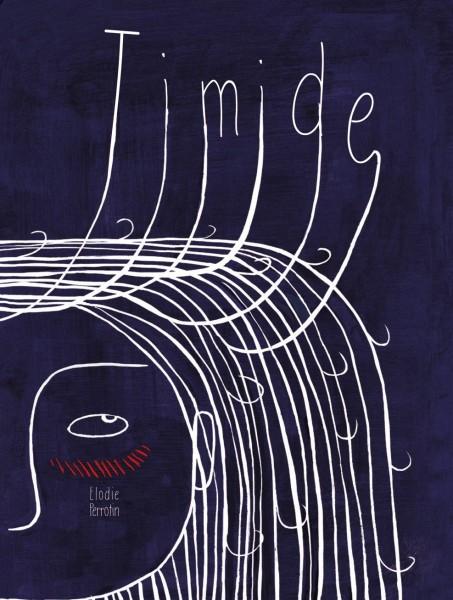 Timide - éditions La Palissade