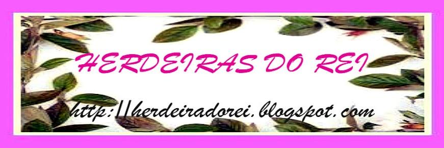 HERDEIRAS DO REI