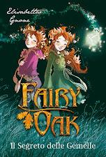 ♥ Fairy Oak - Il segreto delle gemelle