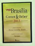 Escolhido como melhor restaurante variado da cidade em 2013 pela revista Veja