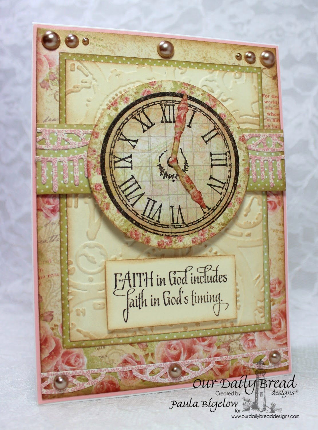 Our Daily Bread Designs, Blushing Rose paper collection, God's Timing, Matting Circles, Beautiful Borders, Designed by Paula Bigelow