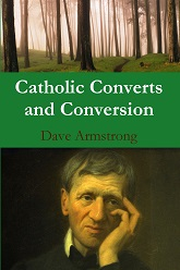 LATEST BOOK (4-8-13): <em>Catholic Converts and Conversion</em>