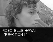 Blue Hawaii - Reaction II