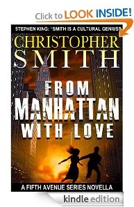 Free eBook Feature: From Manhattan with Love by Christopher Smith