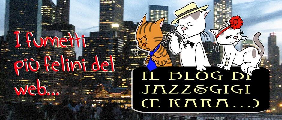 Il blog di Jazz e Gigi