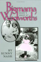 Bigmama Didn't Shop  At Woolworth's by Sunny Nash