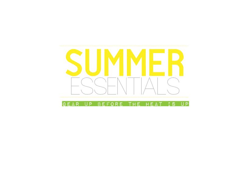 Summer Essentials For 2014