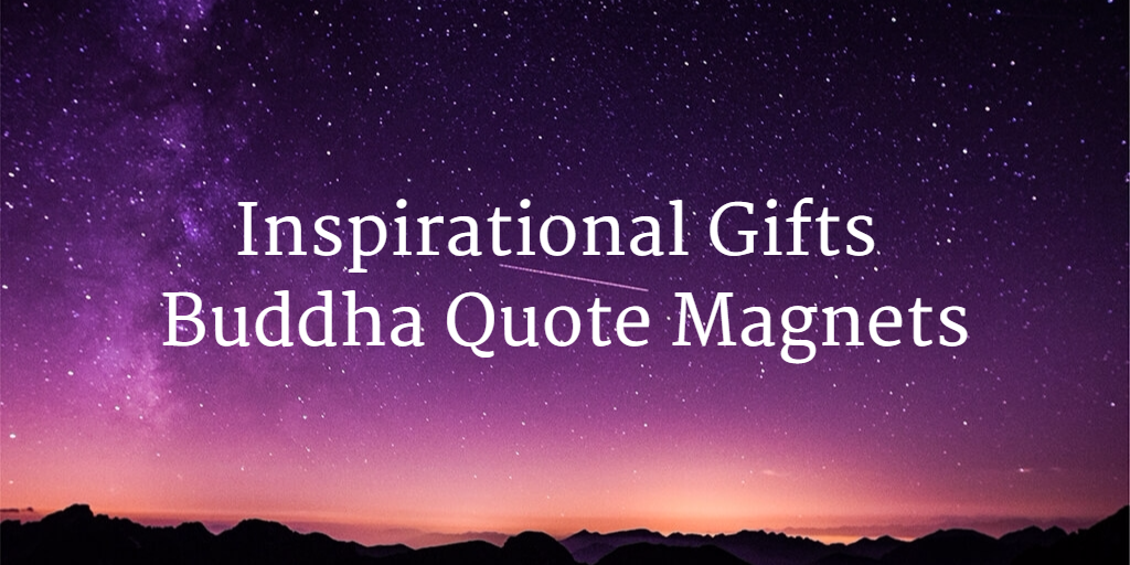 affirmart inspirational gifts buddha quote magnets