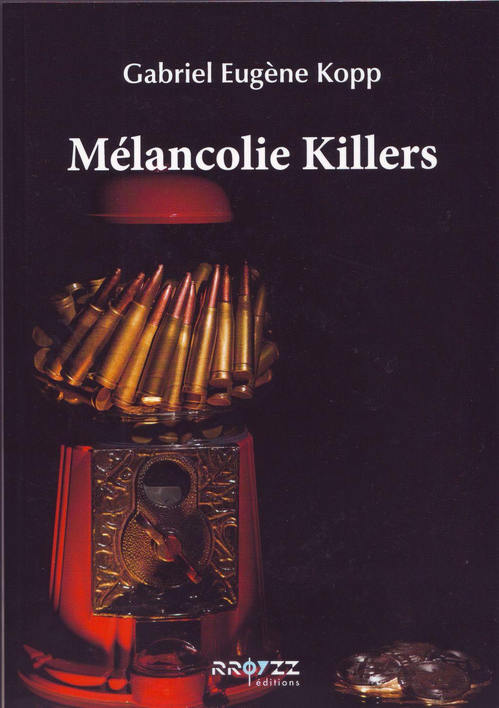 Mélancolie Killers