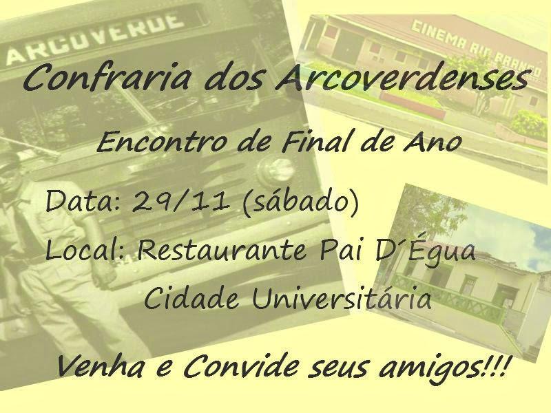 CONFRARIA DOS ARCOVERDENSES EM RECIFE, ENCONTRO DE FINAL DE ANO