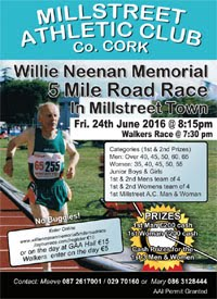 5 mile race in Millstreet, NW Cork...Fri 24th June