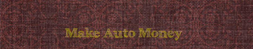 Make Auto Money