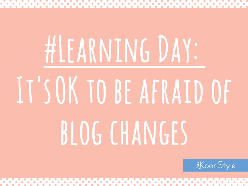 Koori Style  KooriStyle LearningDay Blog Blogging BloggingTips Tips Advice Blogger