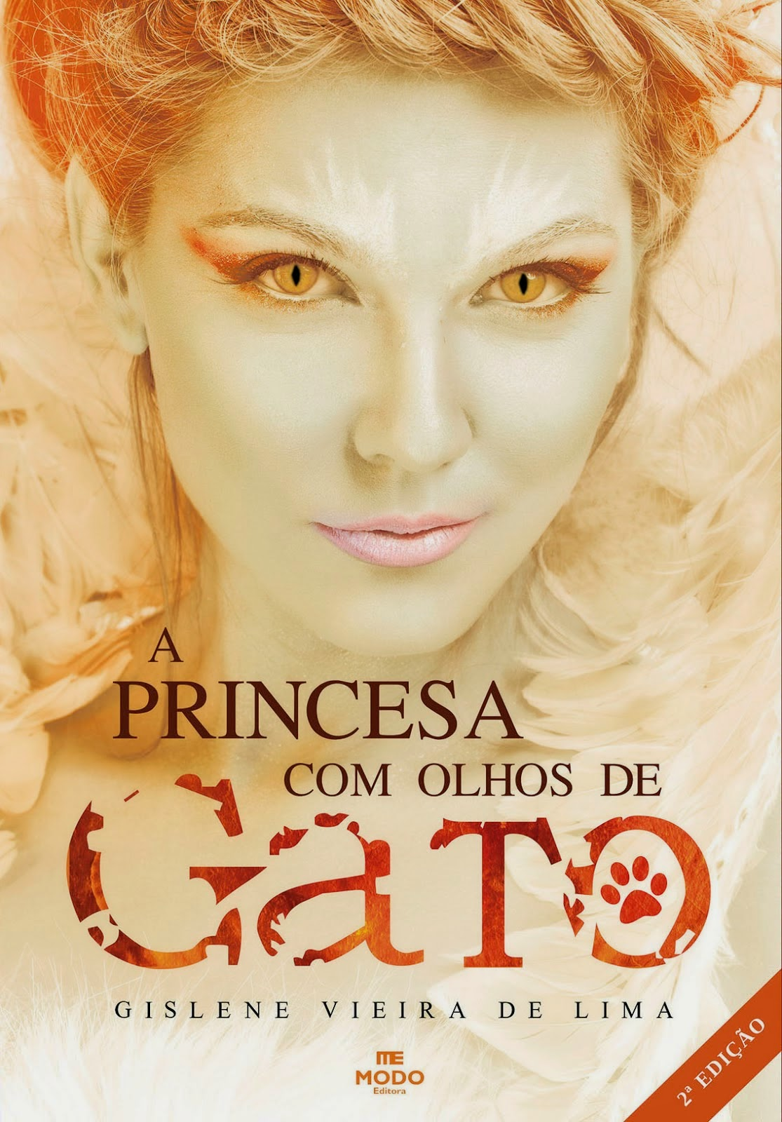 A PRINCESA COM OLHOS DE GATO