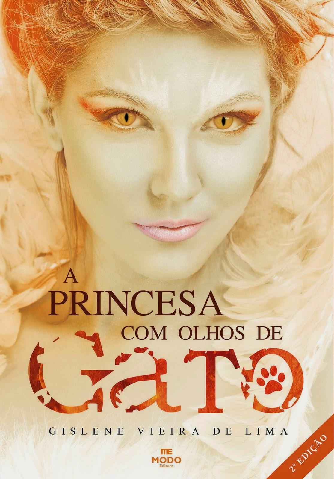 A PRINCESA COM OLHOS DE GATO