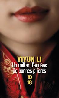 Un millier d'années de bonnes prières – Yiyun Li