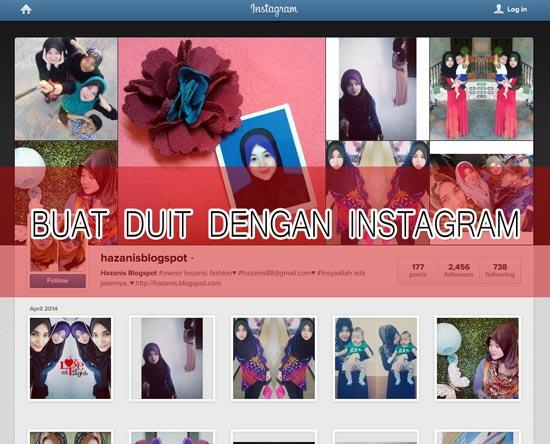 Panduan blogger Malaysia - Buat duit dengan instagram