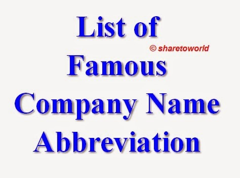 List of Famous Company Name Abbreviations