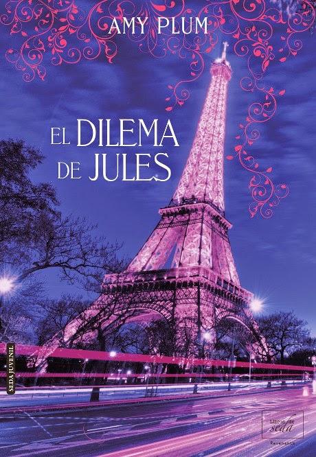 NOVELA - El dilema de Jules  Amy Plum (Libros de Seda - 28 Agosto 2014)  Literatura Juvenil Romántica | Edición Ebook Kindle  Título original: Die for Her (Revenants #2.5)