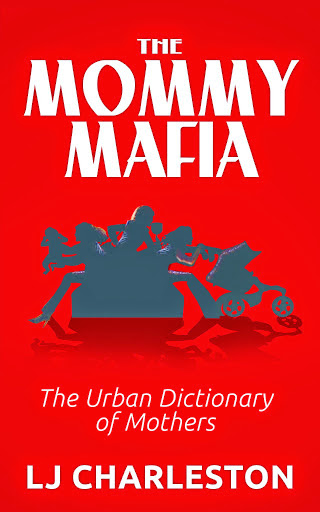 The Mommy Mafia