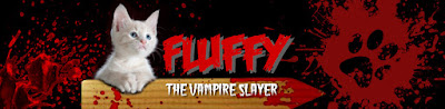 Fluffy The Vampire Slayer - Cats and Horror blog